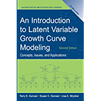An Introduction to Latent Variable Growth Curve Modeling: Concepts, Issues, and Application, Second Edition (Quantitative Methodology Series) (English Edition)