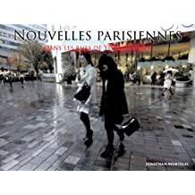 NOUVELLES PARISIENNES: Dans les rues de Yûrakuchô V (French Edition)