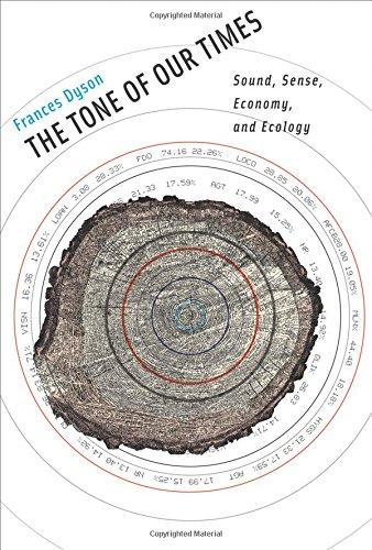 The Tone of Our Times: Sound, Sense, Economy, and Ecology (Leonardo Book Series)