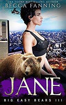 Jane (Big Easy Bears Book 3) by [Fanning, Becca]
