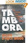 Tambora: The Eruption That Changed th...