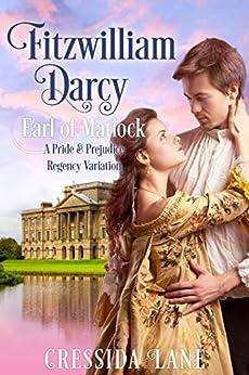 Fitzwilliam Darcy: Earl of Matlock by [Lane, Cressida, Lady, a]