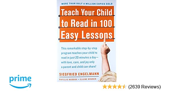 Sunday Review Editorial Dont Give Up >> Amazon Com Teach Your Child To Read In 100 Easy Lessons