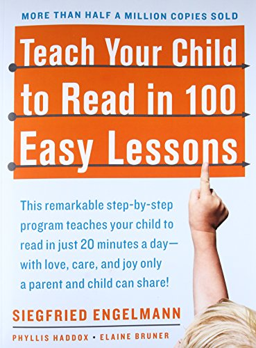- Teach Your Child to Read in 100 Easy Lessons