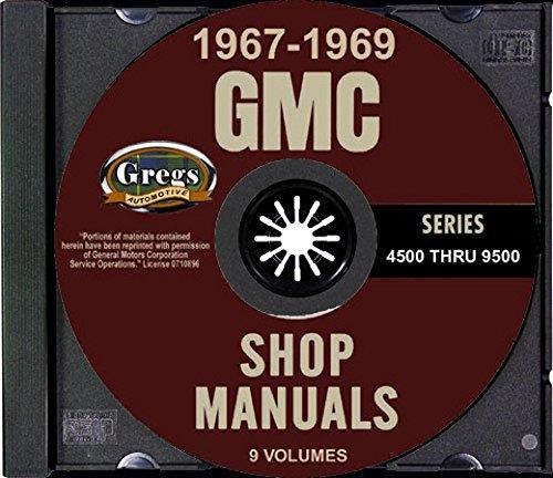 1967 1968 1969 GMC 4500 THRU 9500 SERIES TRUCK'S REPAIR SHOP & OVERHAUL MANUAL