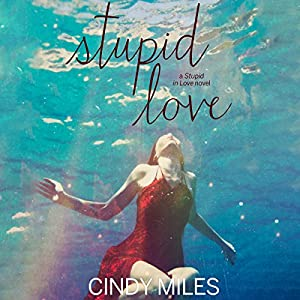 Stupid Love Audiobook