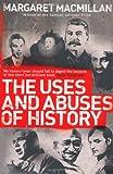 """The Uses and Abuses of History"" av Professor Margaret MacMillan"