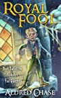 Royal Fool (Nobody's Fool Quartet Book 2)