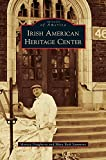 img - for Irish American Heritage Center book / textbook / text book