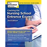Cracking the Nursing School Entrance Exams, 2nd Edition: Practice Tests + Content Review (TEAS, NLN PAX-RN, PSB-RN, HESI A2) (Graduate School Test Preparation)