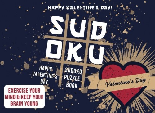 Valentines Day Gifts for Him: Sudoku Puzzle Book as Valentines Gifts for Him: Valentines Gifts for Boyfriend or Husband