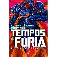 Tempos de fúria: contos de ficção científica