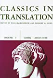 Classics in Translation, Volume I: Greek Literature