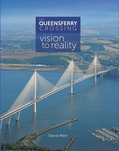 [EBOOK] The Queensferry Crossing: Vision to Reality [R.A.R]