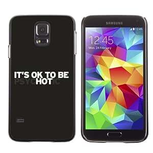 iKiki-Tech Estuche rígido para Samsung Galaxy S5 - It's OK To Be Hot