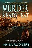 M.urder R.eady to E.at (A Scotti Fitzgerald Murder Mystery Book 2)