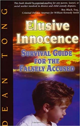Elusive Innocence: Survival Guide for the Falsely Accused: Dean Tong