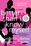 Better Than I Know Myself, Virginia DeBerry and Donna Grant, 0312341369