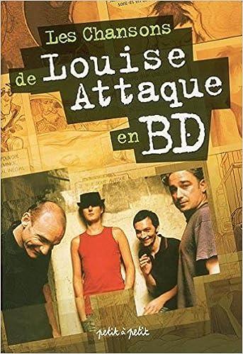 Amazon Fr Les Chansons De Louise Attaque En Bd Collectif