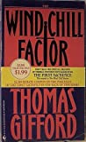 Wind Chill Factor, Thomas Gifford, 0553569201
