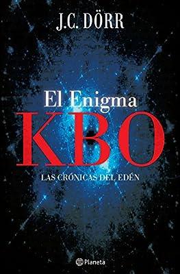 El enigma KBO (Spanish Edition)