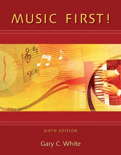 Music First!  with Keyboard Foldout by Gary White