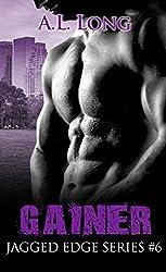 Gainer: Jagged Edge Series #6 (Jagged Edge, Alpha-Male, Romance)