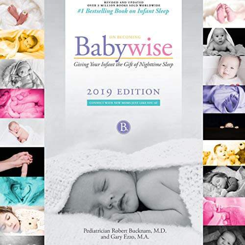 Pdf Parenting On Becoming Babywise: Giving Your Infant the Gift of Nighttime Sleep - 2019 Edition - Interactive Support