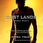 Rebel Heart: Dust Lands, Book 2   Moira Young