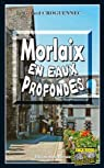 Morlaix en Eaux Profondes par Croguennec