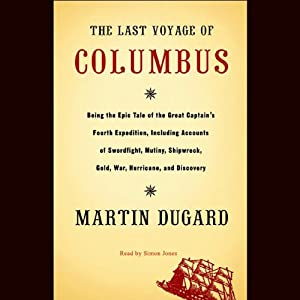 The Last Voyage of Columbus Hörbuch