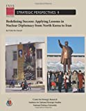 Redefining Success: Applying Lessons in Nuclear Diplomacy from North Korea to Iran, Ferial Saeed and National University, 1478193336