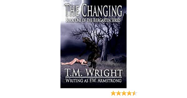 The Changing (The Biergarten Series)