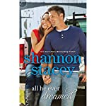 All He Ever Dreamed   Shannon Stacey