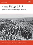 Vimy Ridge 1917: Byng's Canadians Triumph at Arras (Campaign)