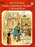 Early American Trades Coloring Book (Dover History Coloring Book)