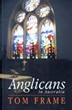 img - for Anglicans in Australia book / textbook / text book