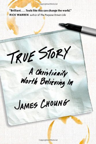 True Story Christianity Worth Believing