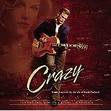 Crazy (The Original Motion Picture Soundtrack)