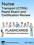 Nurse Transport (CTRN): Rapid Board and Certification Review