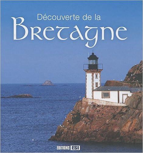 Lire en ligne Découverte de la Bretagne epub, pdf