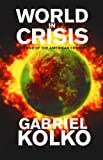 World in Crisis: The End of the American Century