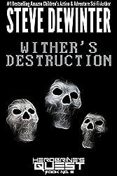 Wither's Destruction (Herobrine's Quest Book 9)