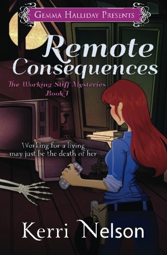 Remote Consequences Working Stiff Mysteries