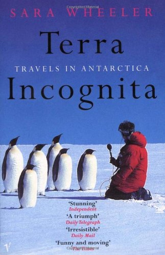 """Terra Incognita - Travels in Antarctica"" av Sara Wheeler"