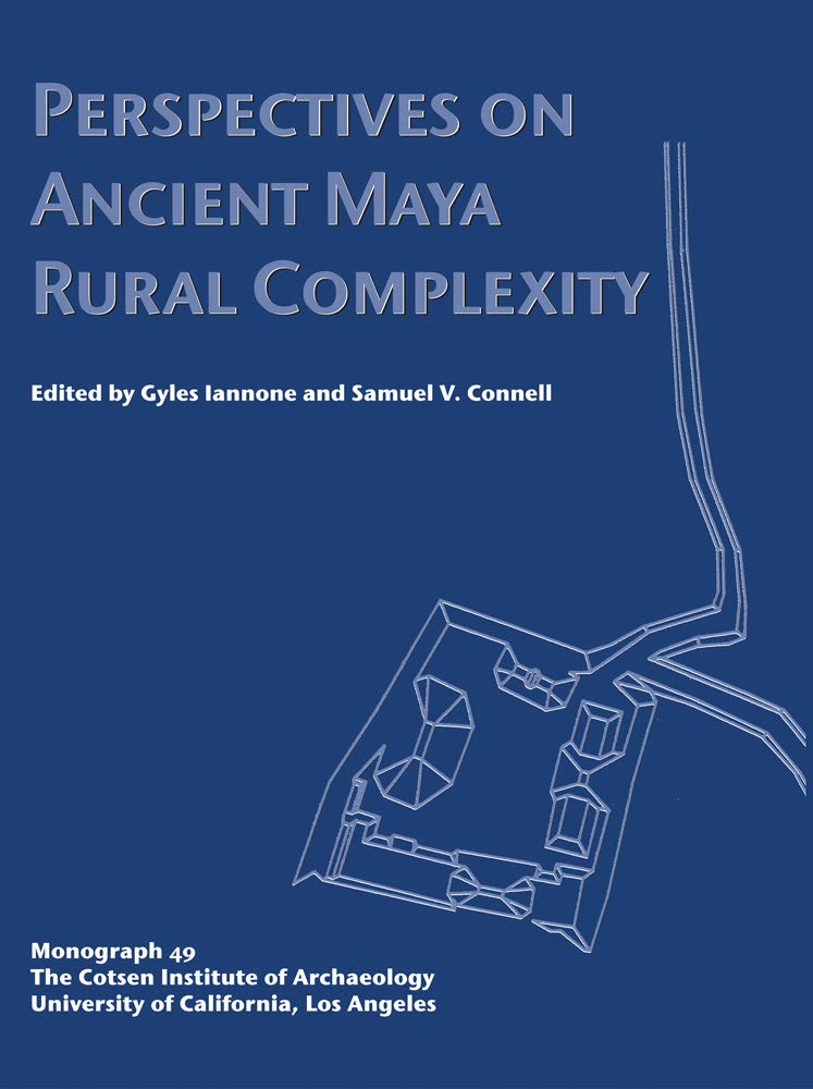 Perspectives on Ancient Maya Rural Complexity (Monographs) Text fb2 book