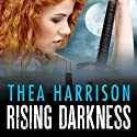 Rising Darkness: Game of Shadows, Book 1 Audiobook by Thea Harrison Narrated by Sophie Eastlake