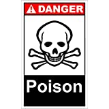Poison Danger OSHA / ANSI LABEL DECAL STICKER 9 inches x 12 inches