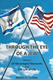 Through the Eye of a Jew, Melvin Fechter, 1467560987
