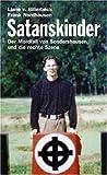 Satanskinder - Der Mordfall von Sondershausen und die rechte Szene